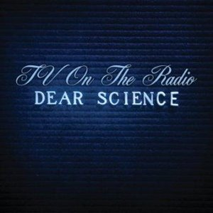 tv-on-the-radio-dear-science